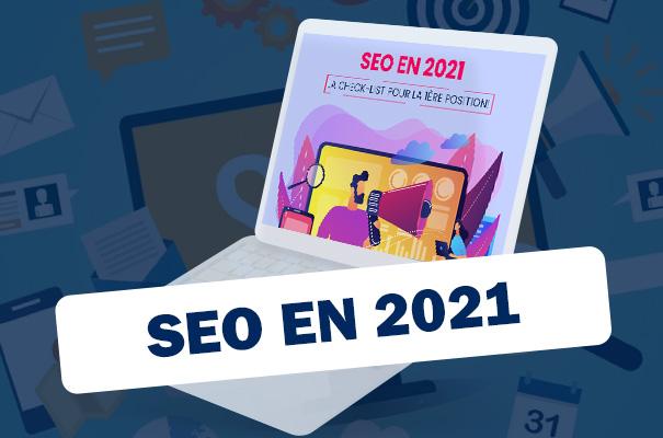 [Infographie] SEO en 2021 : la check-list pour la 1ère Position