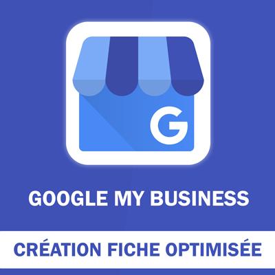 Création d'une Fiche Optimisée Google My Business