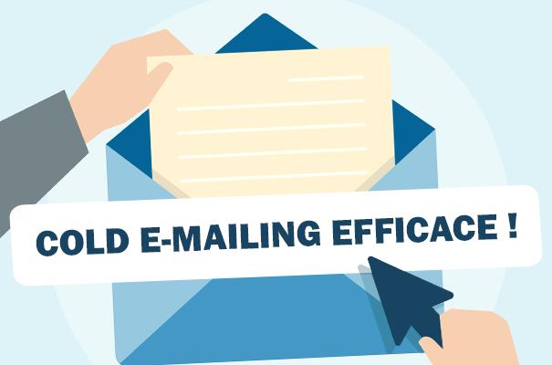 Cold emailing : les 5 étapes indispensables pour réaliser  une campagne efficace