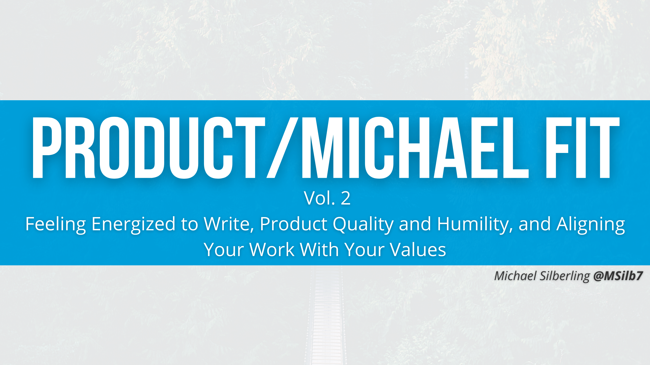 Product/Michael Fit: Vol. 2 | 11/8/20