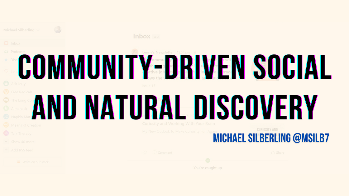 Community-Driven Social and Natural Discovery