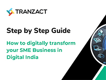 How to digitally transform your SME business in digital india