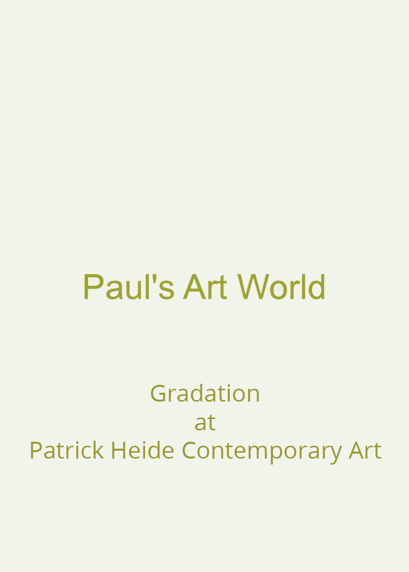 Gradation - Patrick Heide Contemporary Art