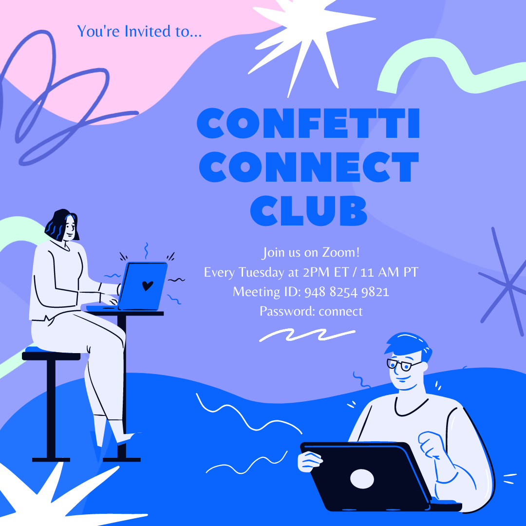 you're invited to confetti connect club