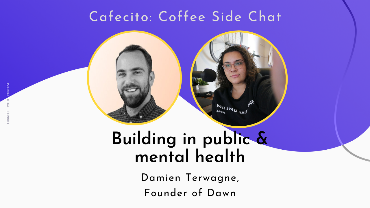 Damien Terwagne is re-imagining how we manage and plan our day with his new product, Dawn. We talk abut building in public and mental health