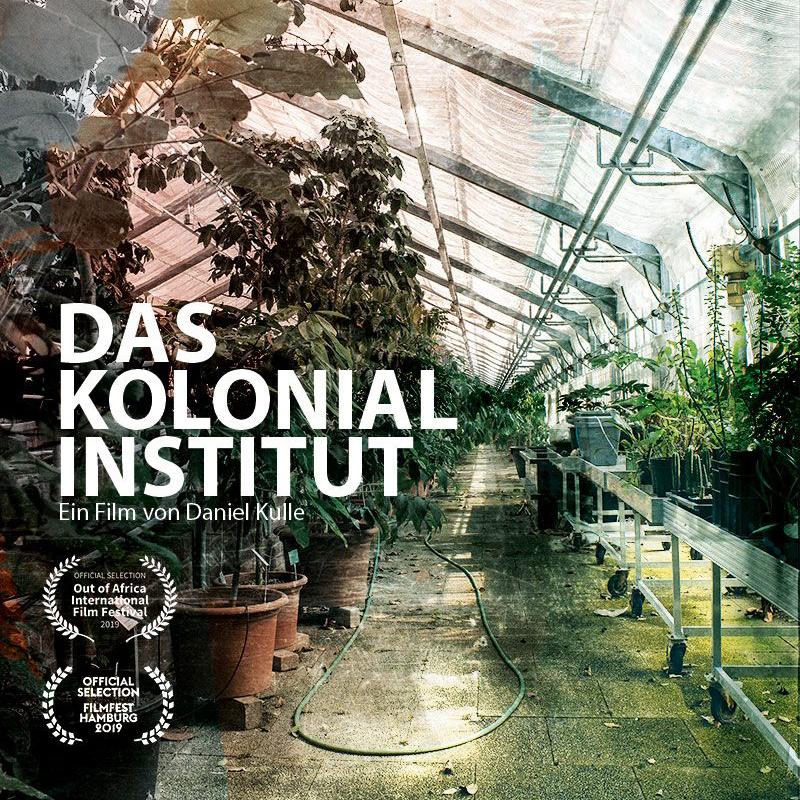 Das Kolonialinstitut (mit Nachgespräch)