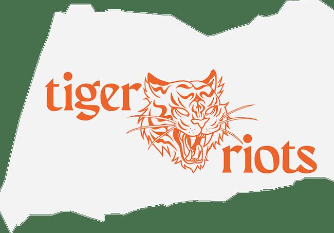 Tiger.Riots
