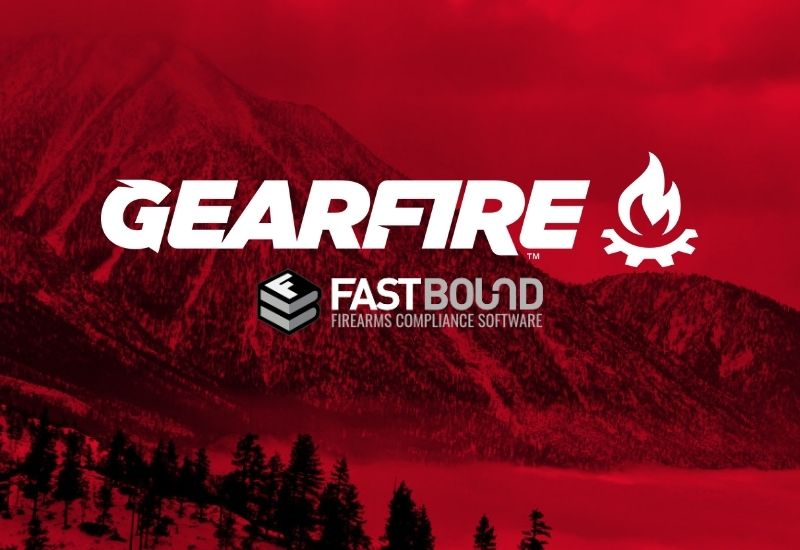 Gearfire Announces Partnership With FastBound Firearms Compliance Software