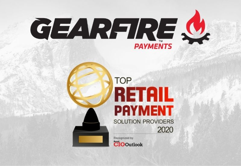 Retail CIO Outlook Names Gearfire Payments Among Top Retail Payment Solution Providers