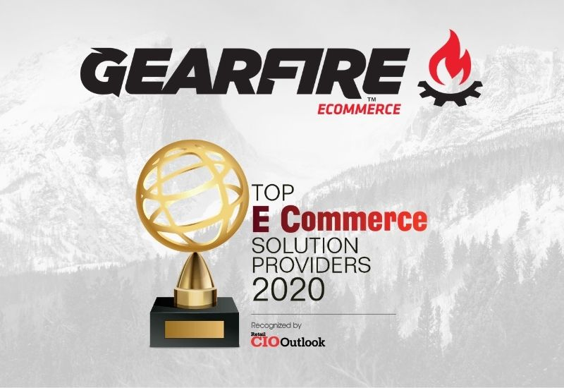 Retail CIO Outlook Names Gearfire Among Top eCommerce Solution Providers