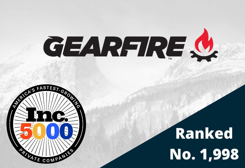 Inc. Magazine Names Gearfire To The 2021 Inc. 5000