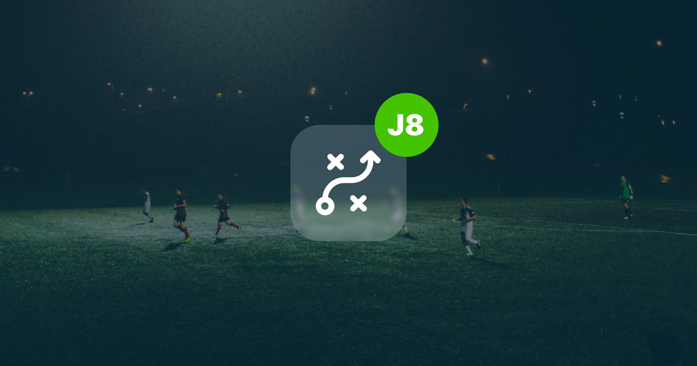 Les joueurs à suivre pour la J8