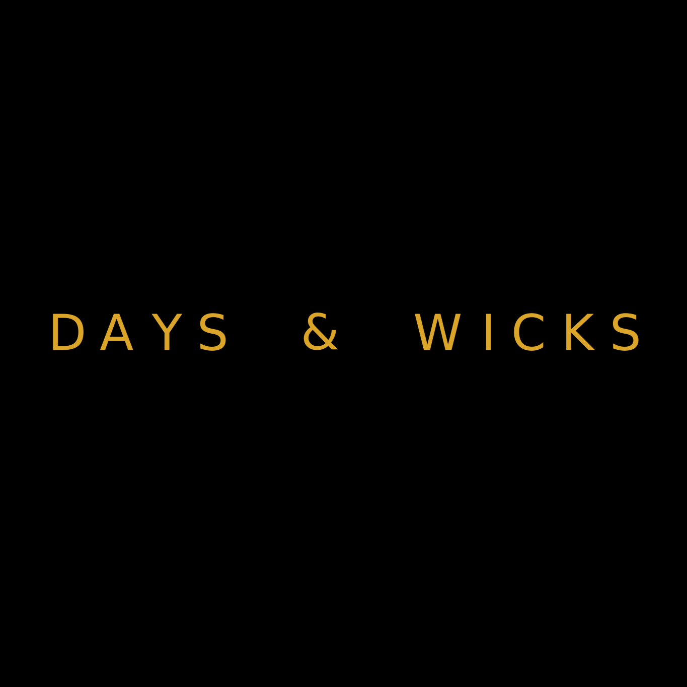 Days and Wicks