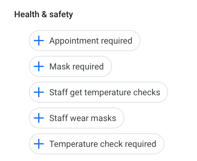 Google My Business Adds Health & Safety Attributes Including Temperature  Checks & Masks Required