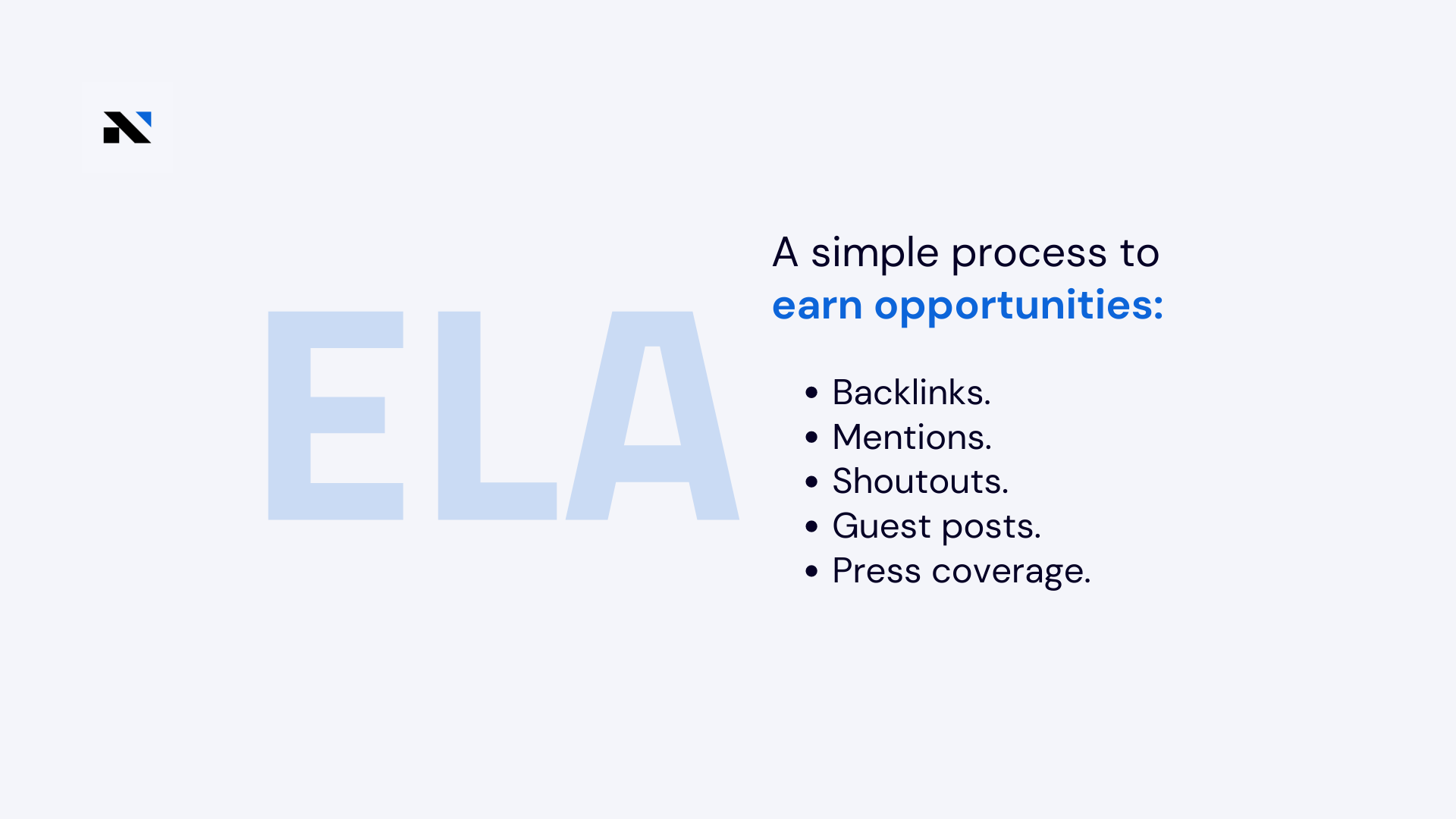 ELA: Three Steps to Ask for Backlinks, Reviews, Shoutouts, or Favors.