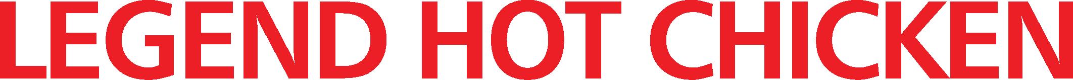 Legend Hot Chicken Text Logo - Top