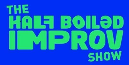 Half Boiled Improv