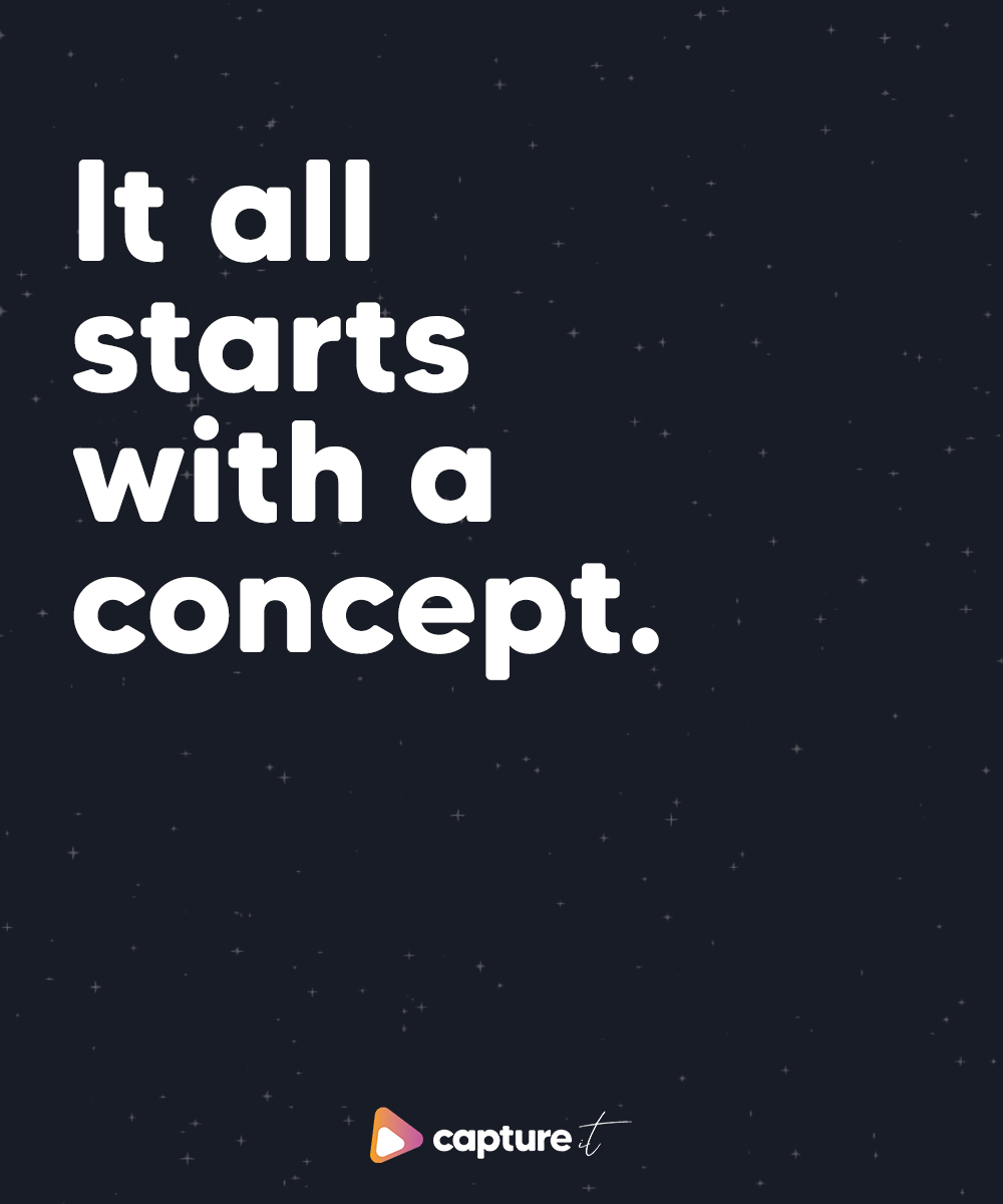 it all starts with a concept on a spacy background