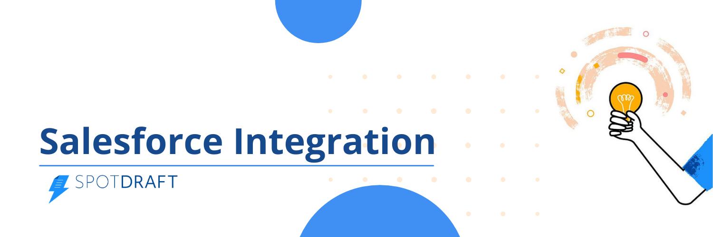 SpotDraft feature - Salesforce Integration