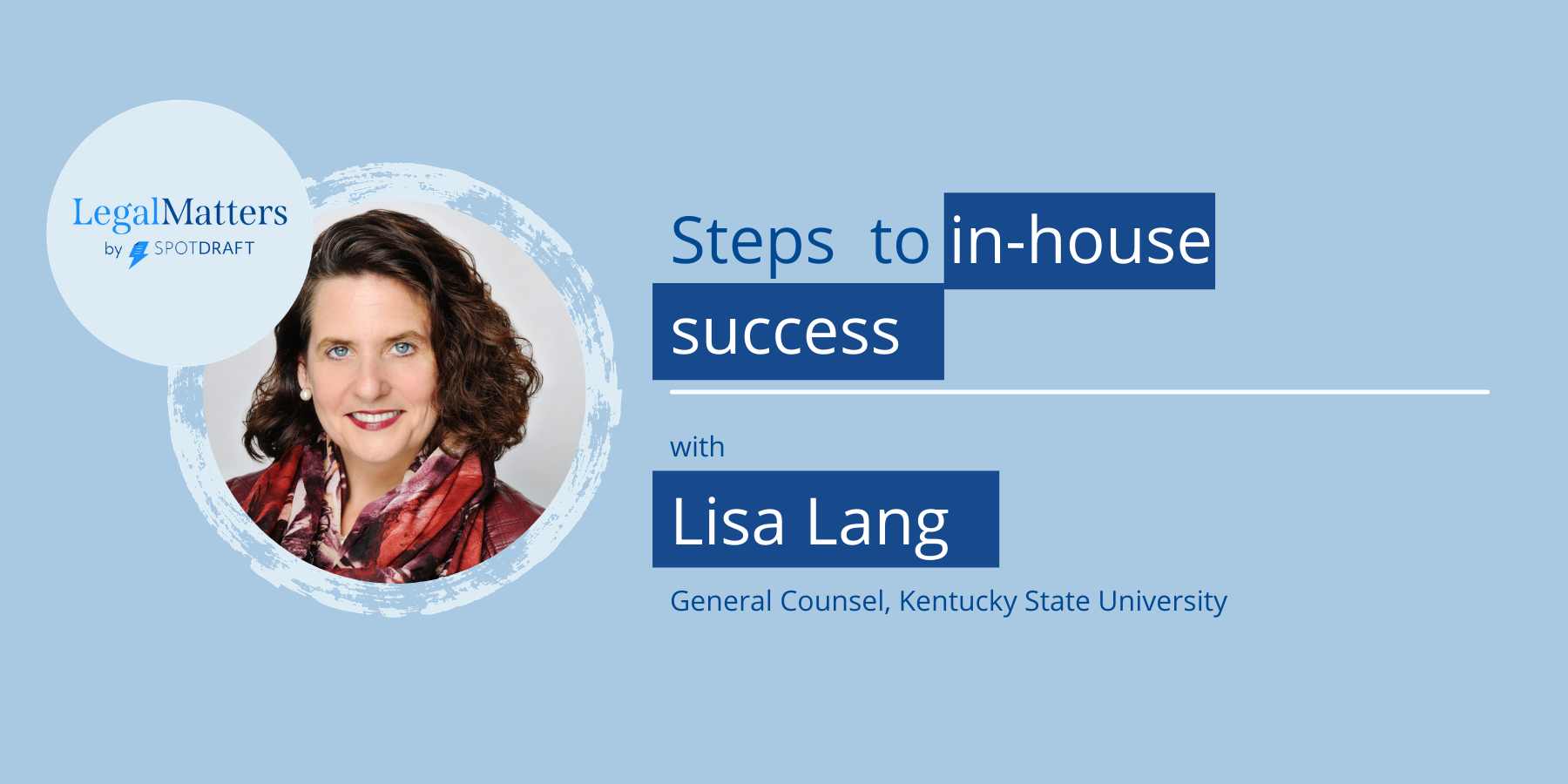 Lisa Lang interview with SpotDraft on in-house counsel success and becoming a GC