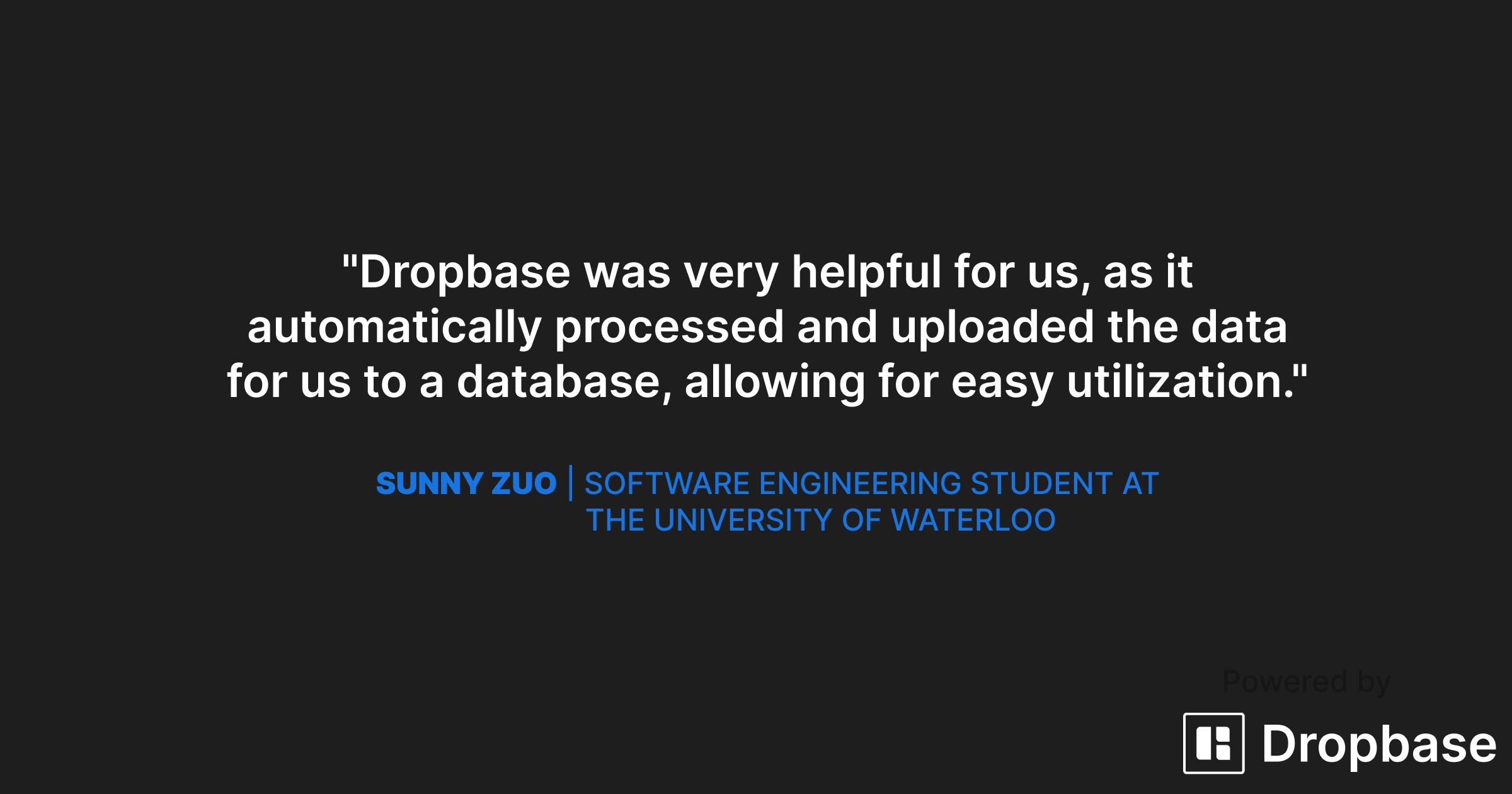 How Dropbase was helpful to Sunny Zuo in automatically processing and uploading data to a database