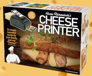 Cheese Printer