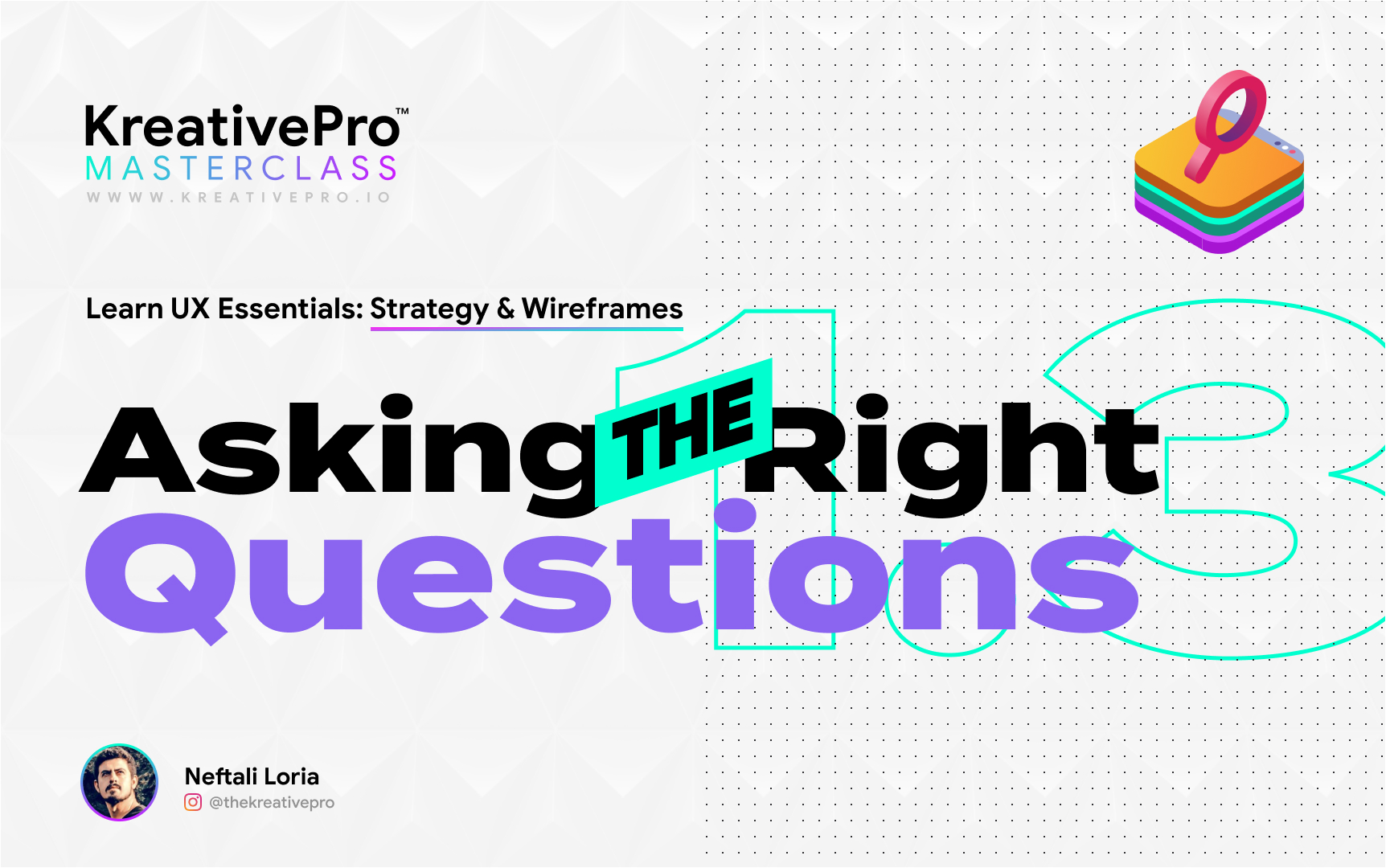 UX 2.1 - Asking the Right Questions
