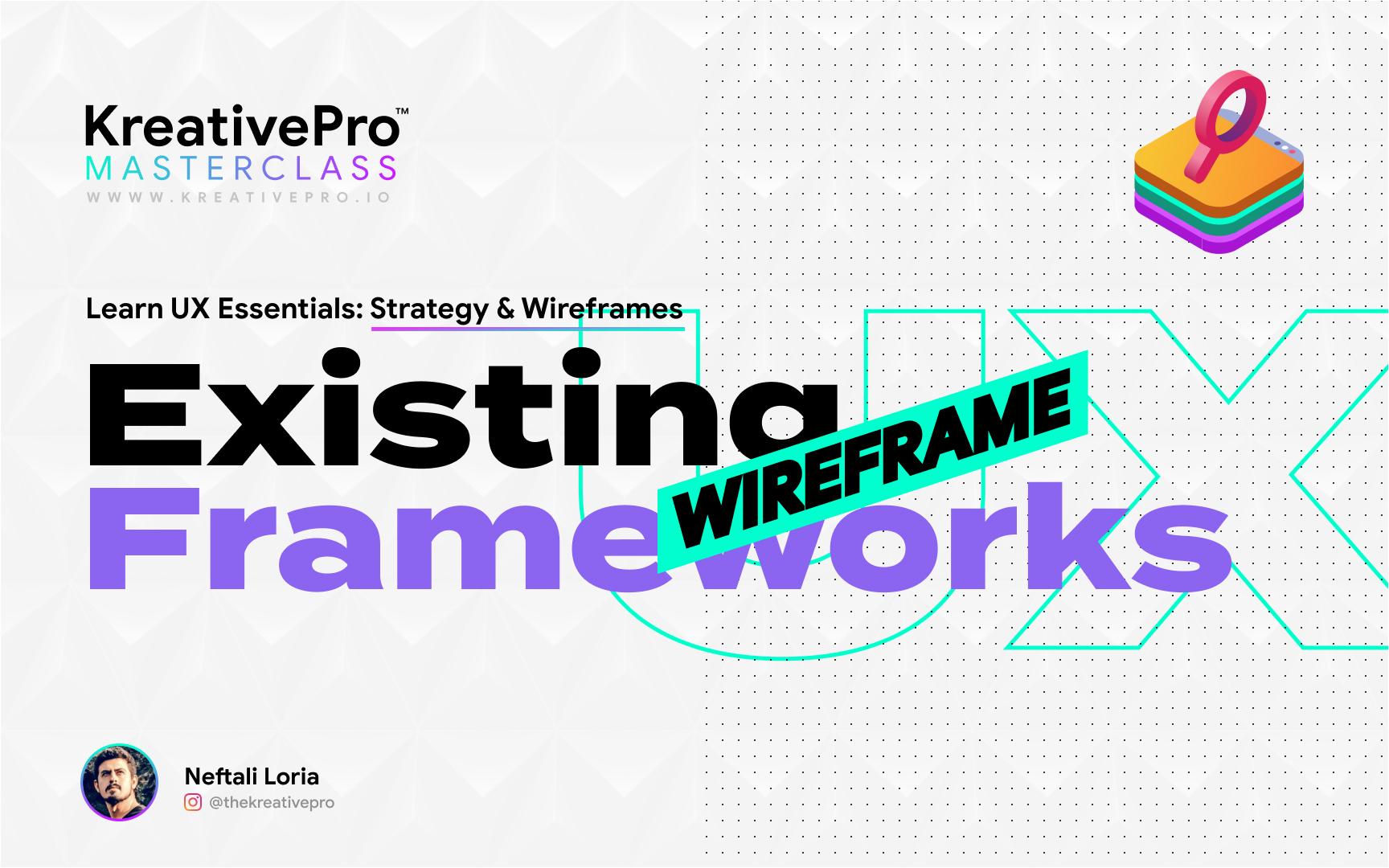 UX 4.2 - Wireframe Frameworks