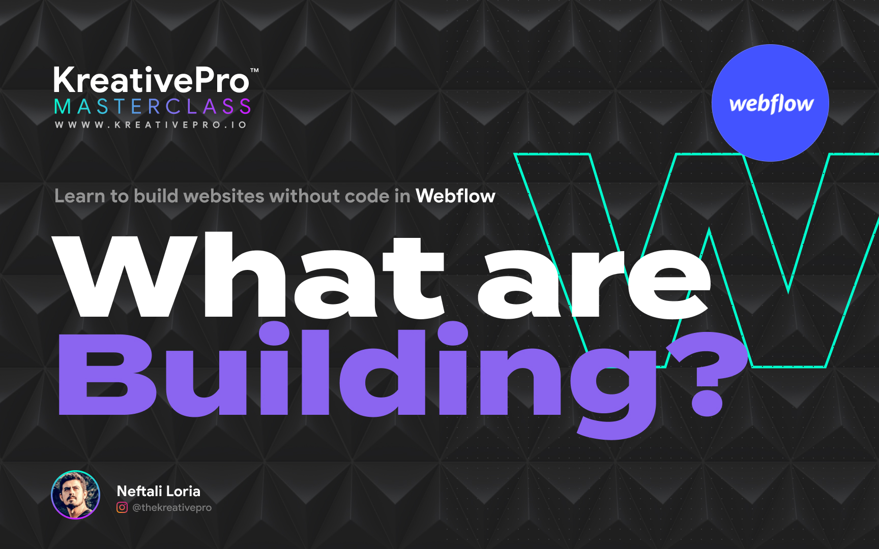 Webflow 1.0 - What are we building?