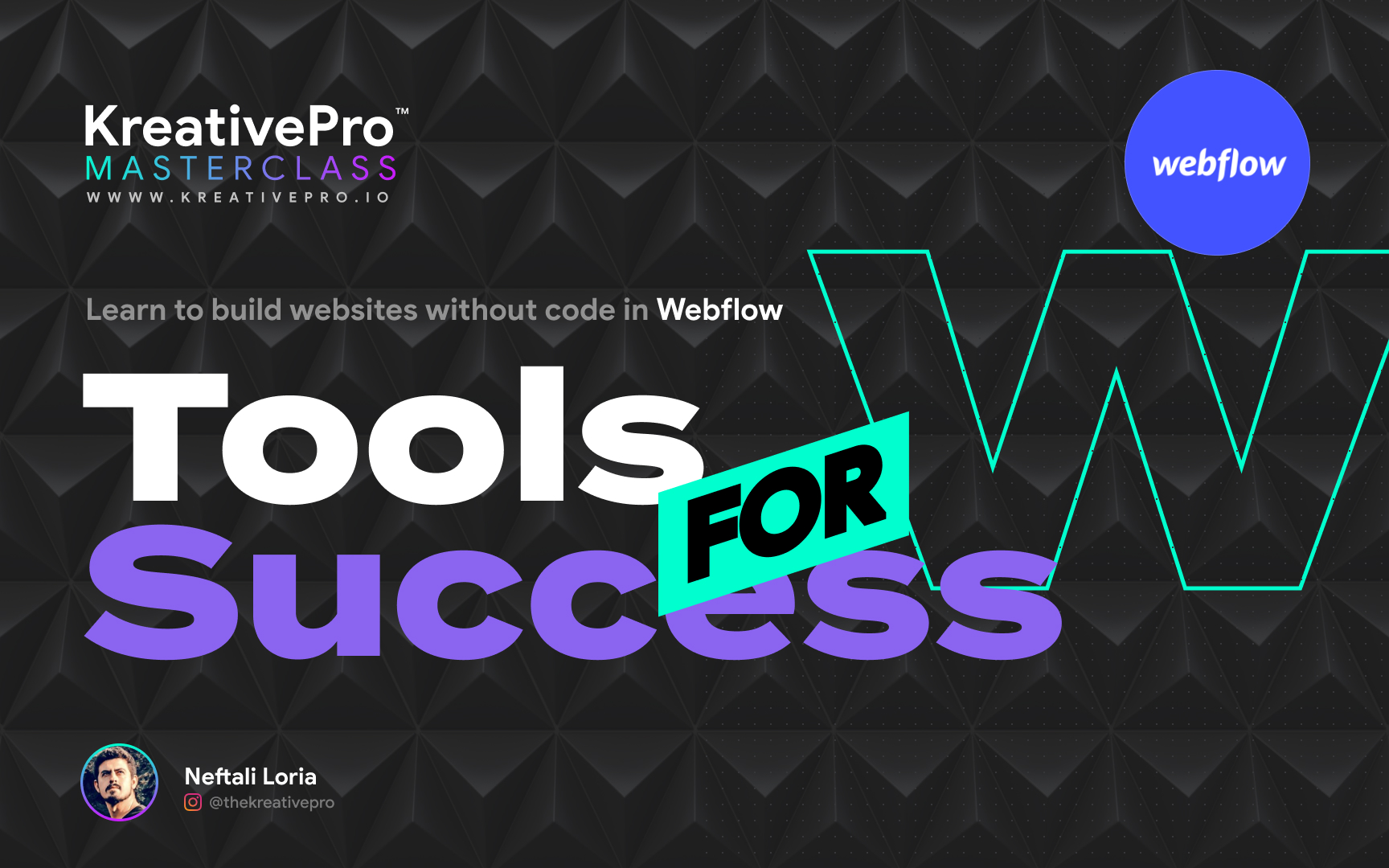 Webflow 1.1 - Tools for Success