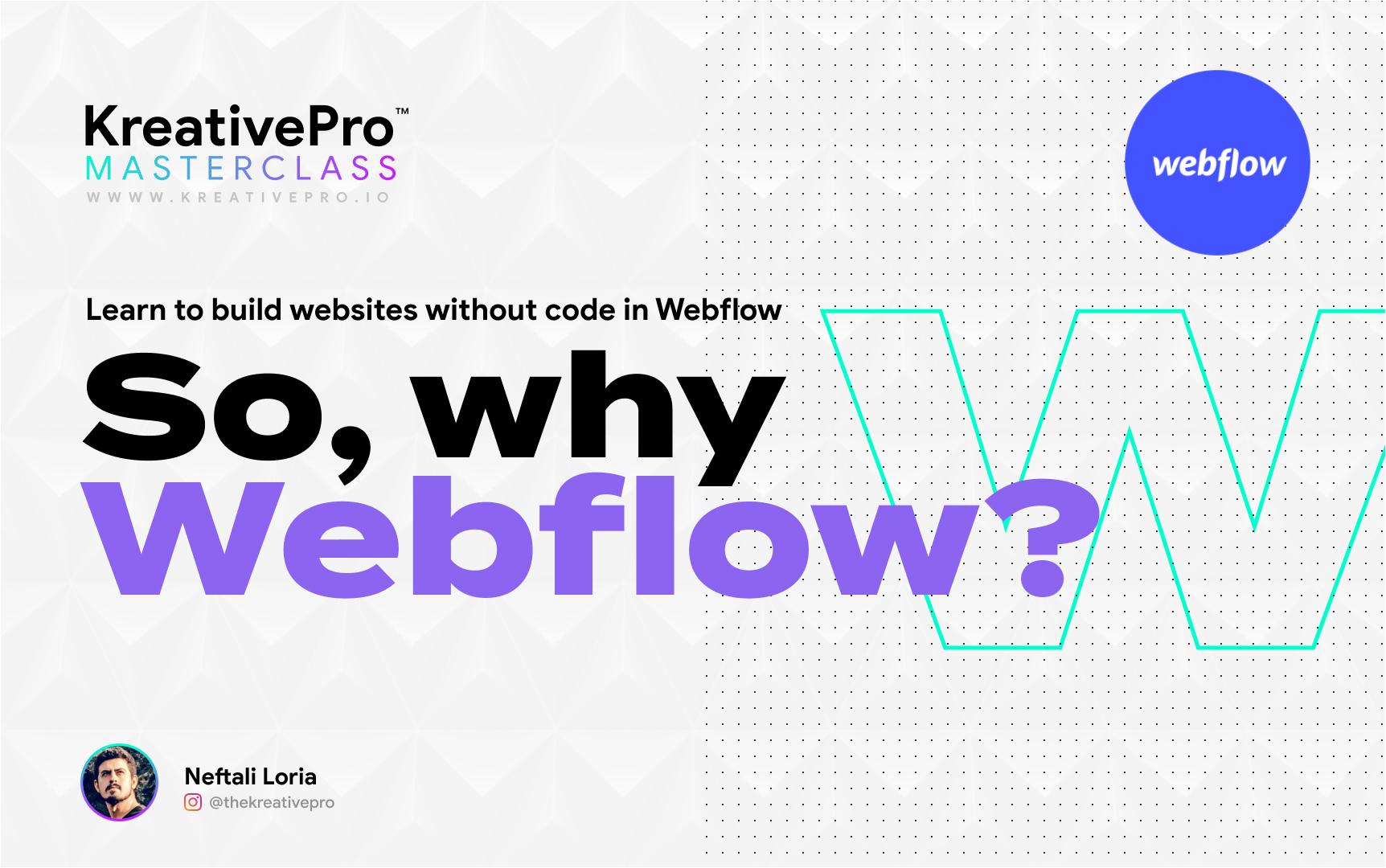 Webflow 2.1 - Why Webflow?