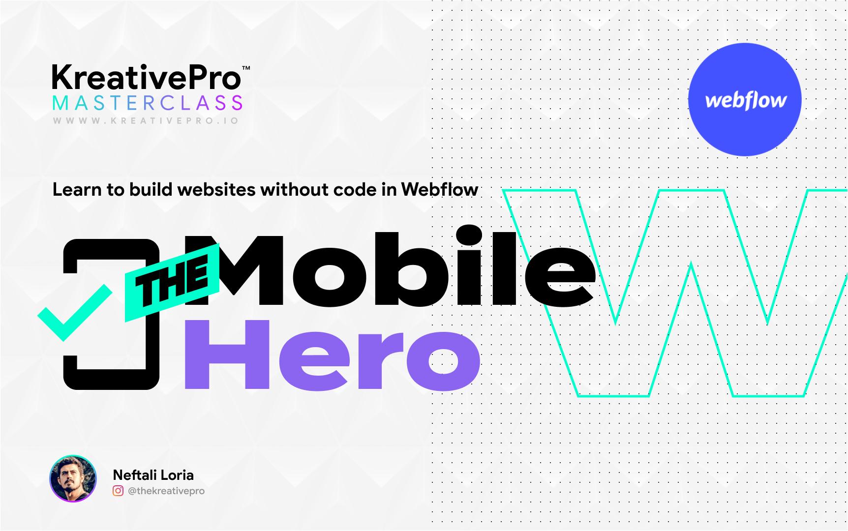 Webflow 4.2 - The Mobile Hero