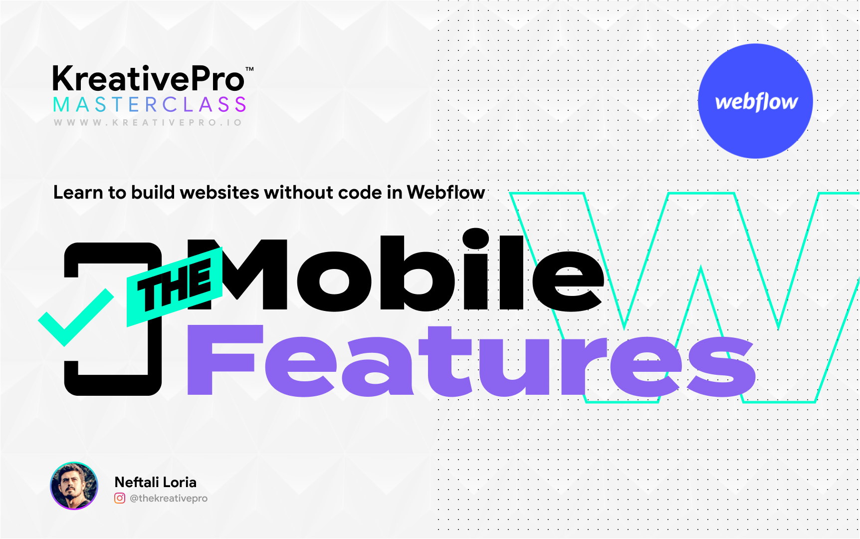 Webflow 4.5 - The Mobile Features