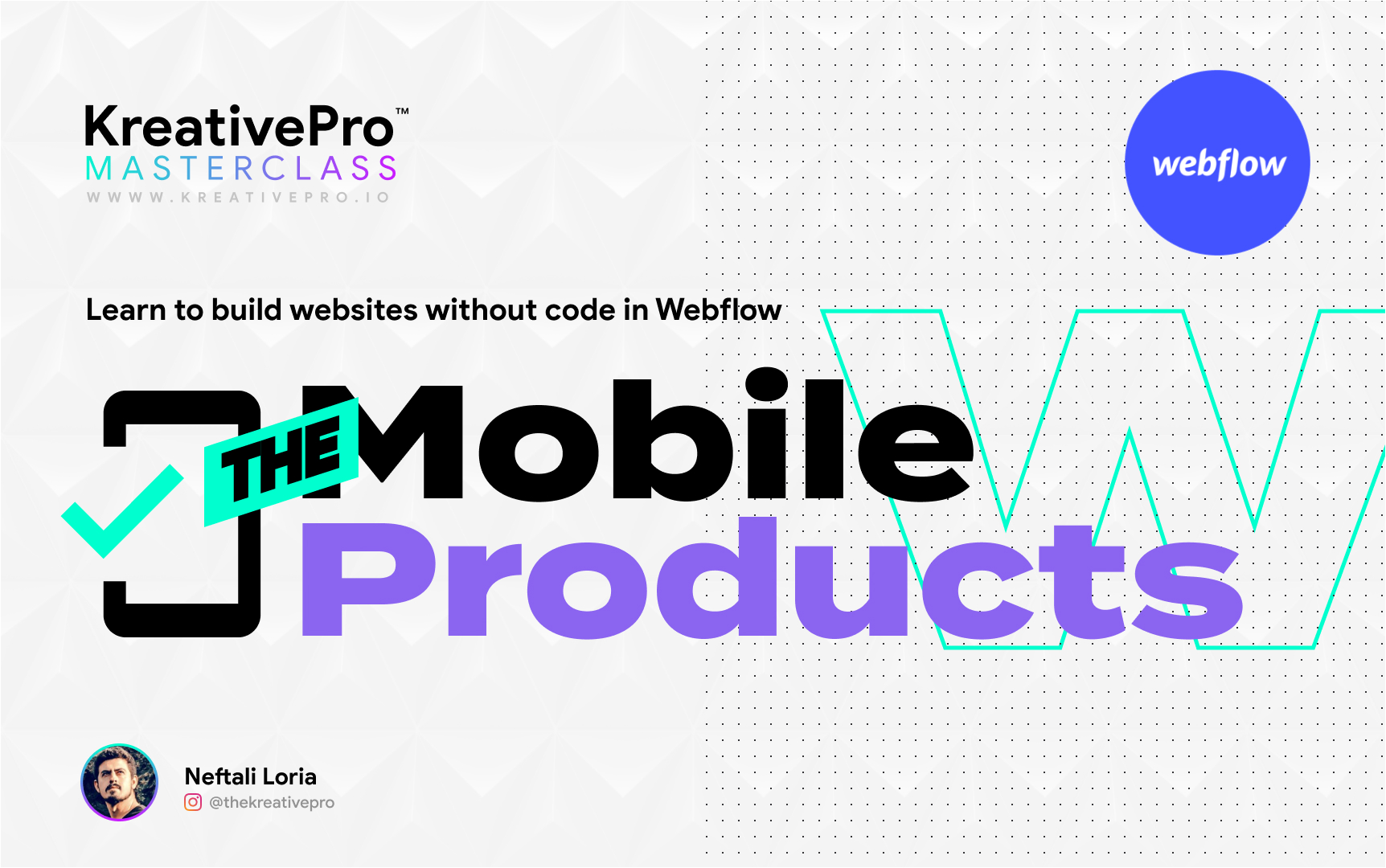 Webflow 4.6 - The Mobile Products