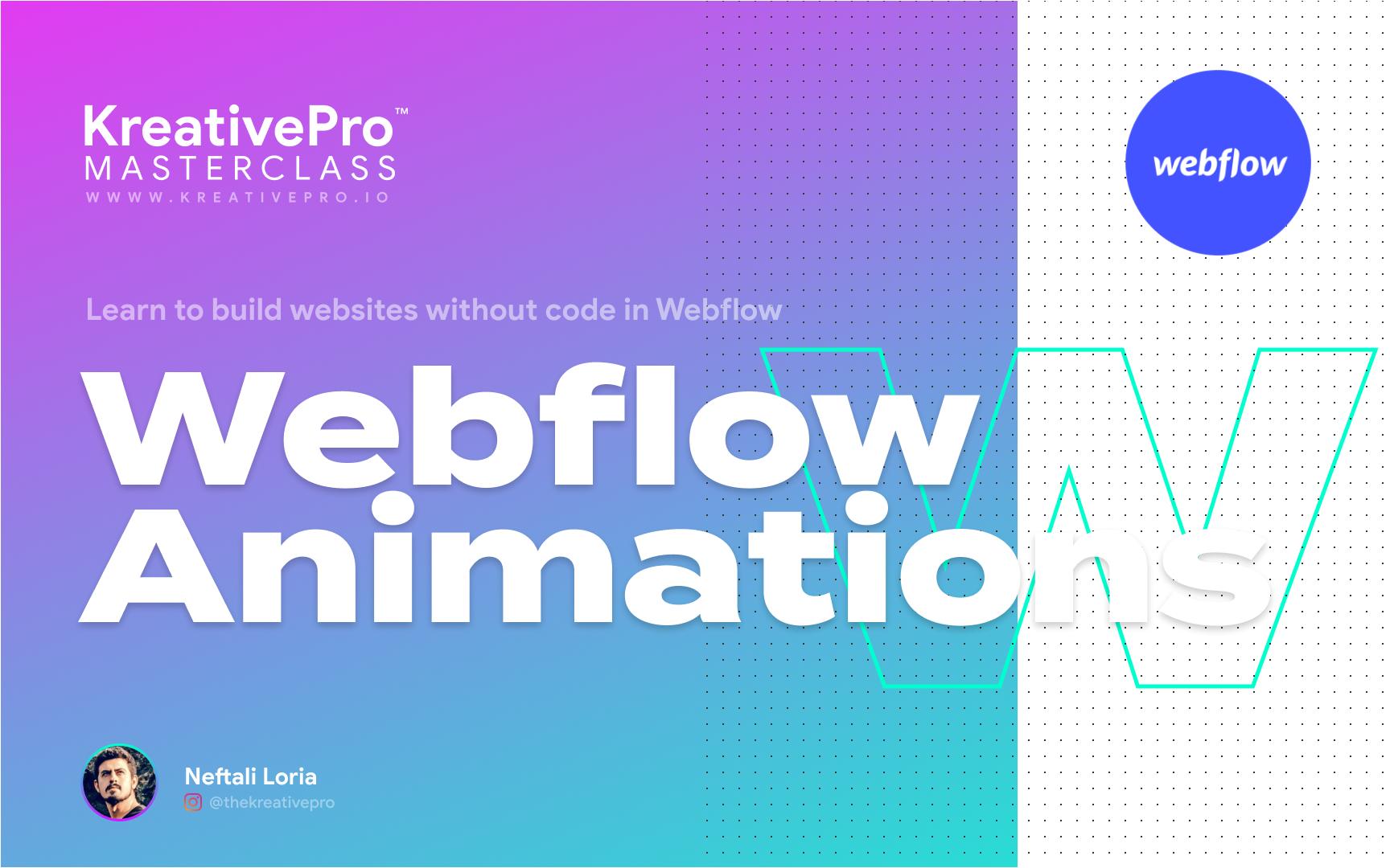 Webflow 5.0 - Animations