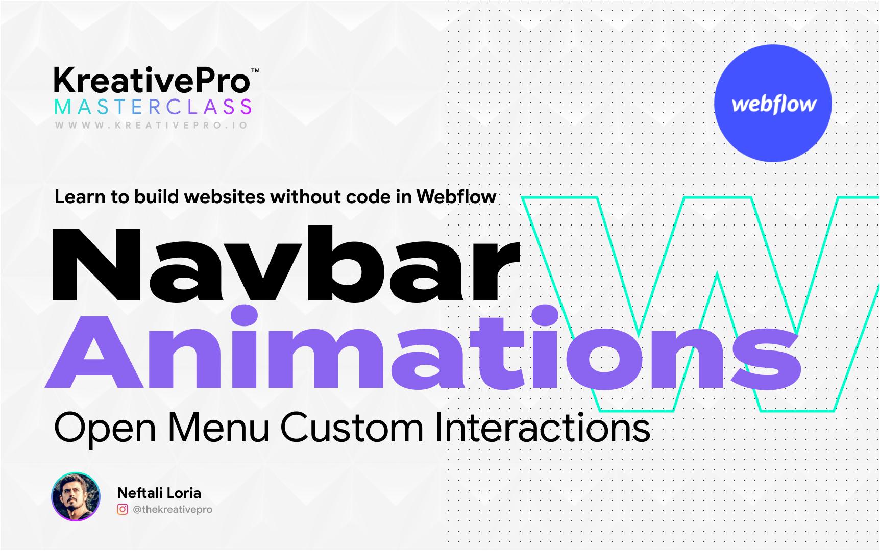 Webflow 5.3 - Navbar Animations