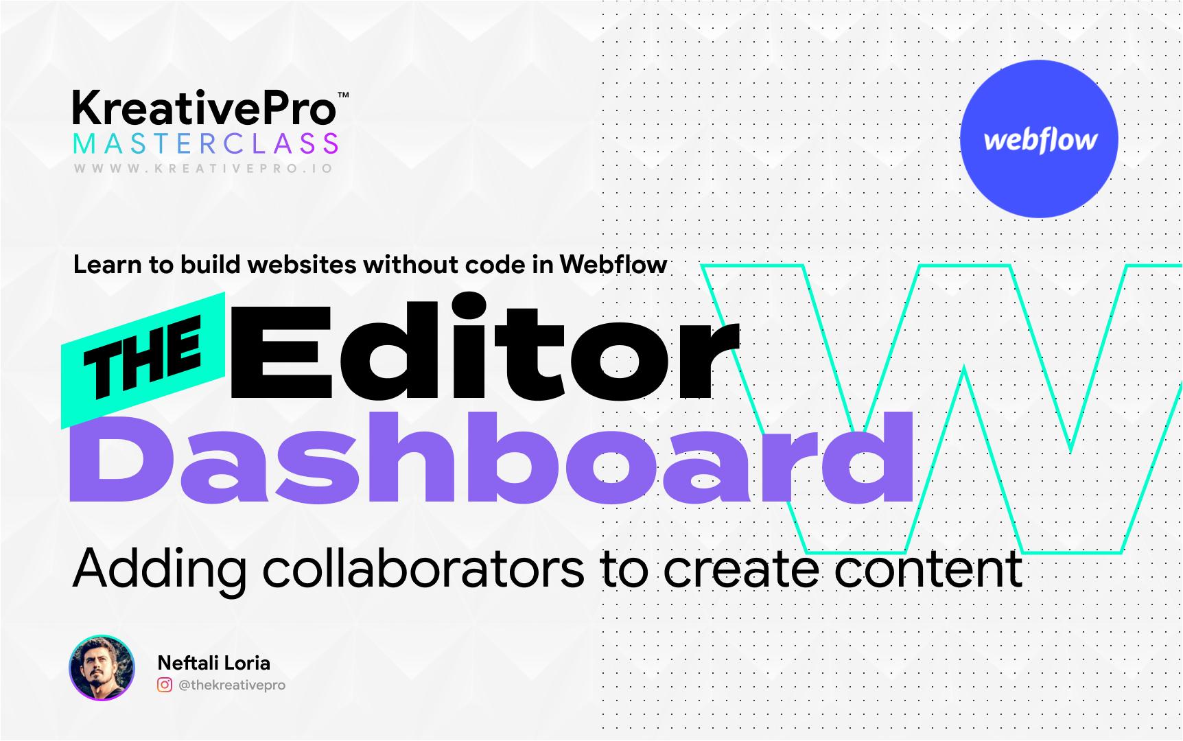 Webflow 6.8 - The Editor Dashboard