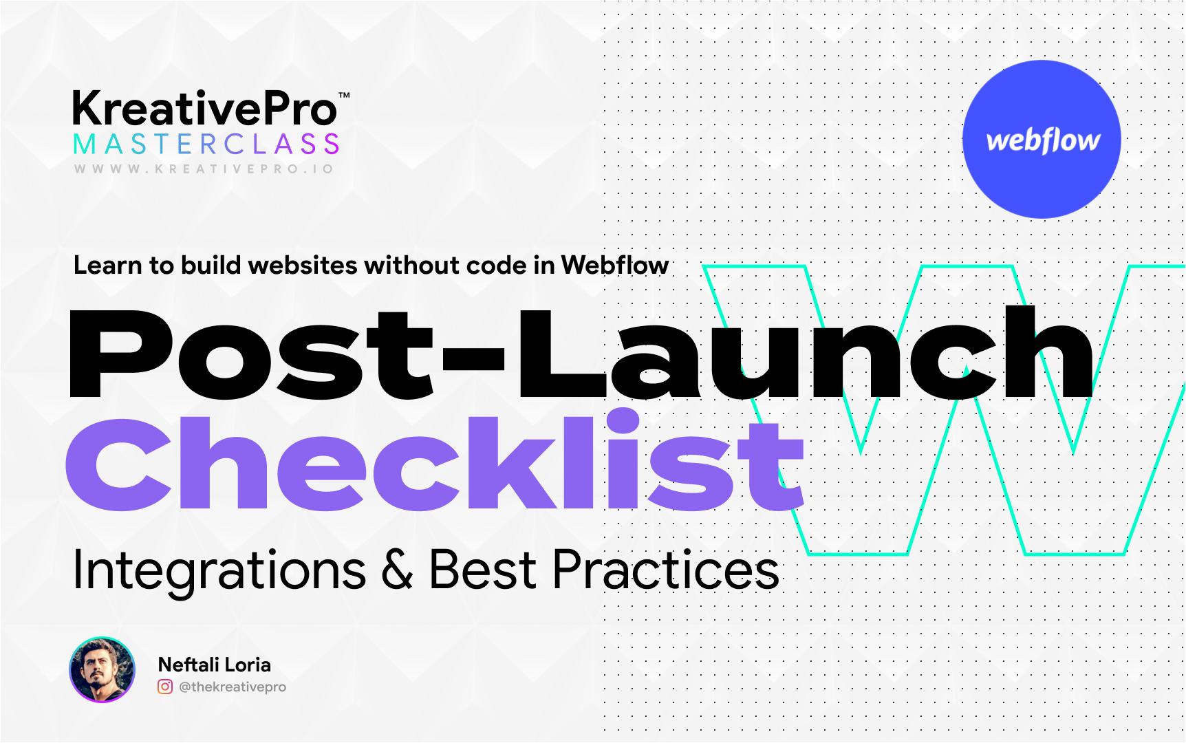 Webflow 7.5 - Post-Launch Checklist
