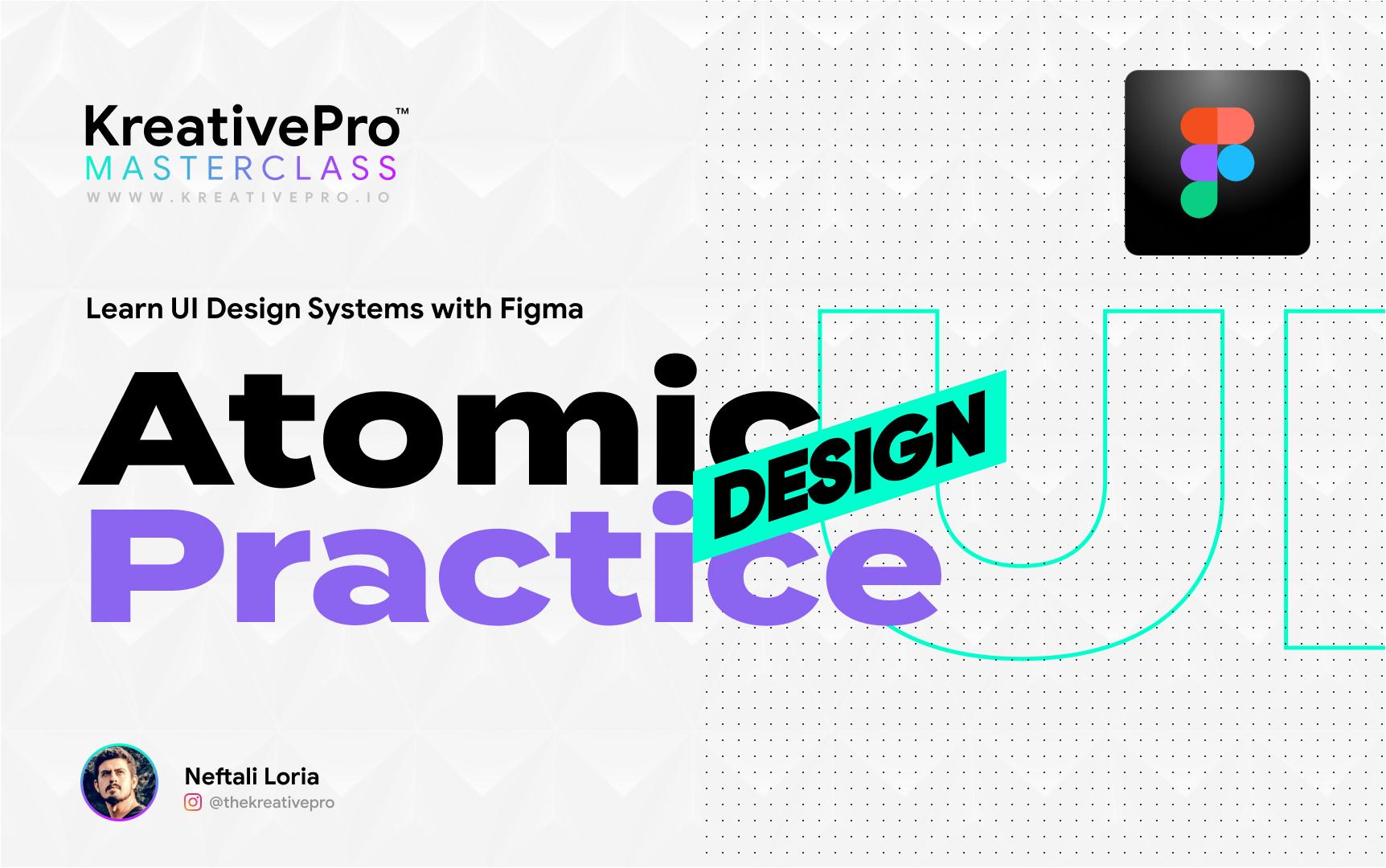 UI 2.3.2 - Atomic Design Practice