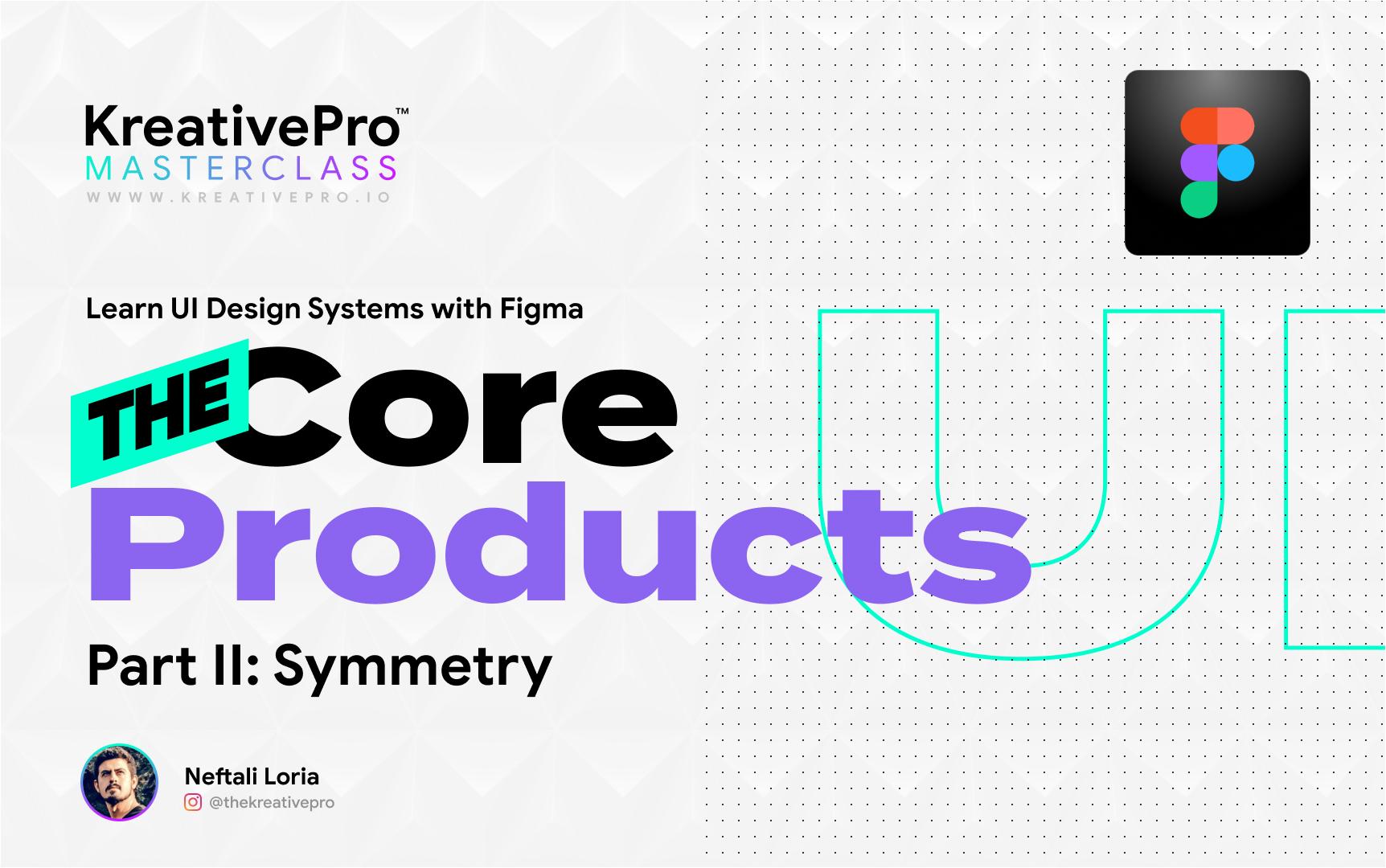 UI 3.5 - Products II: Symmetry