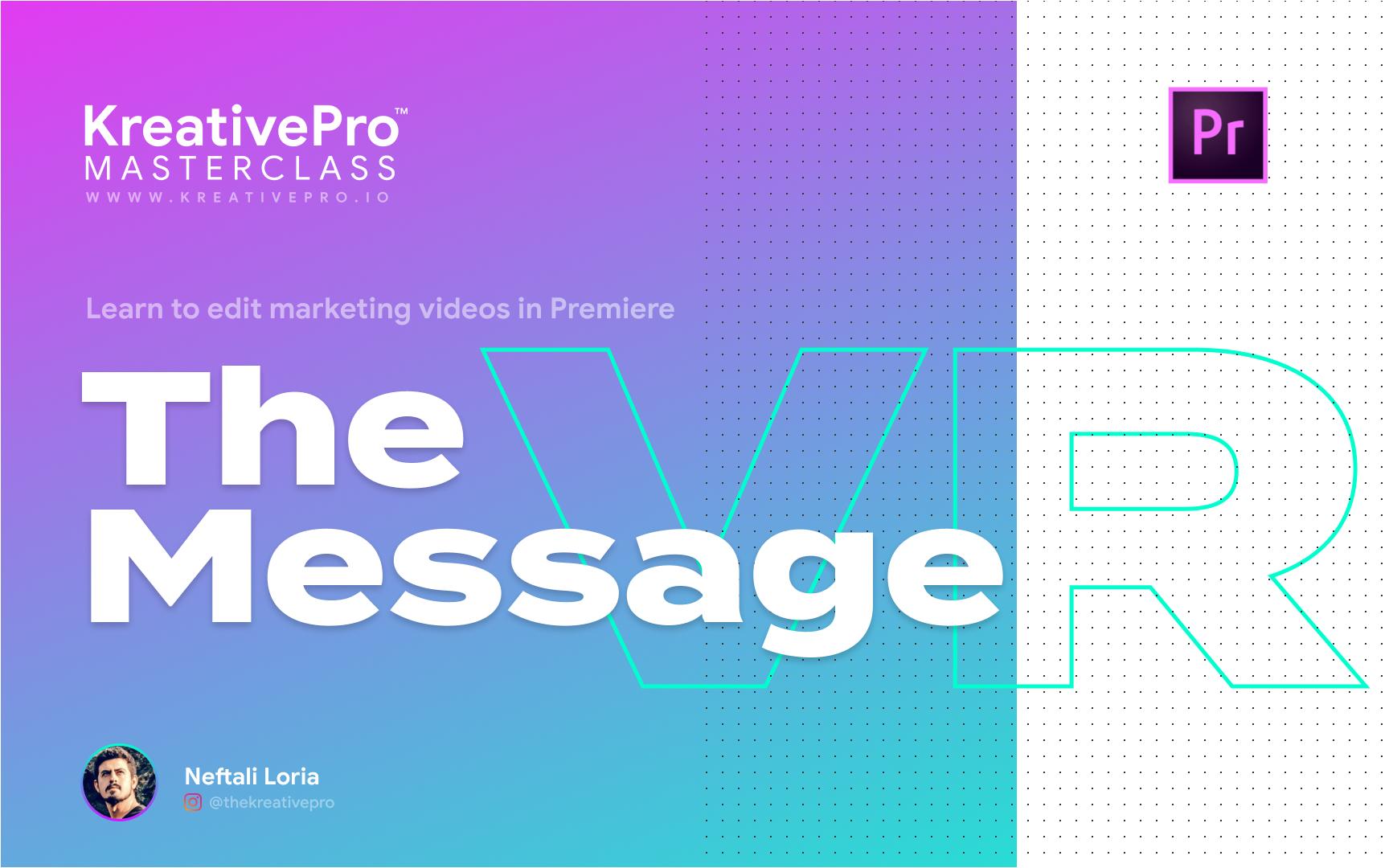 Adobe Premiere 2.0 - The Message