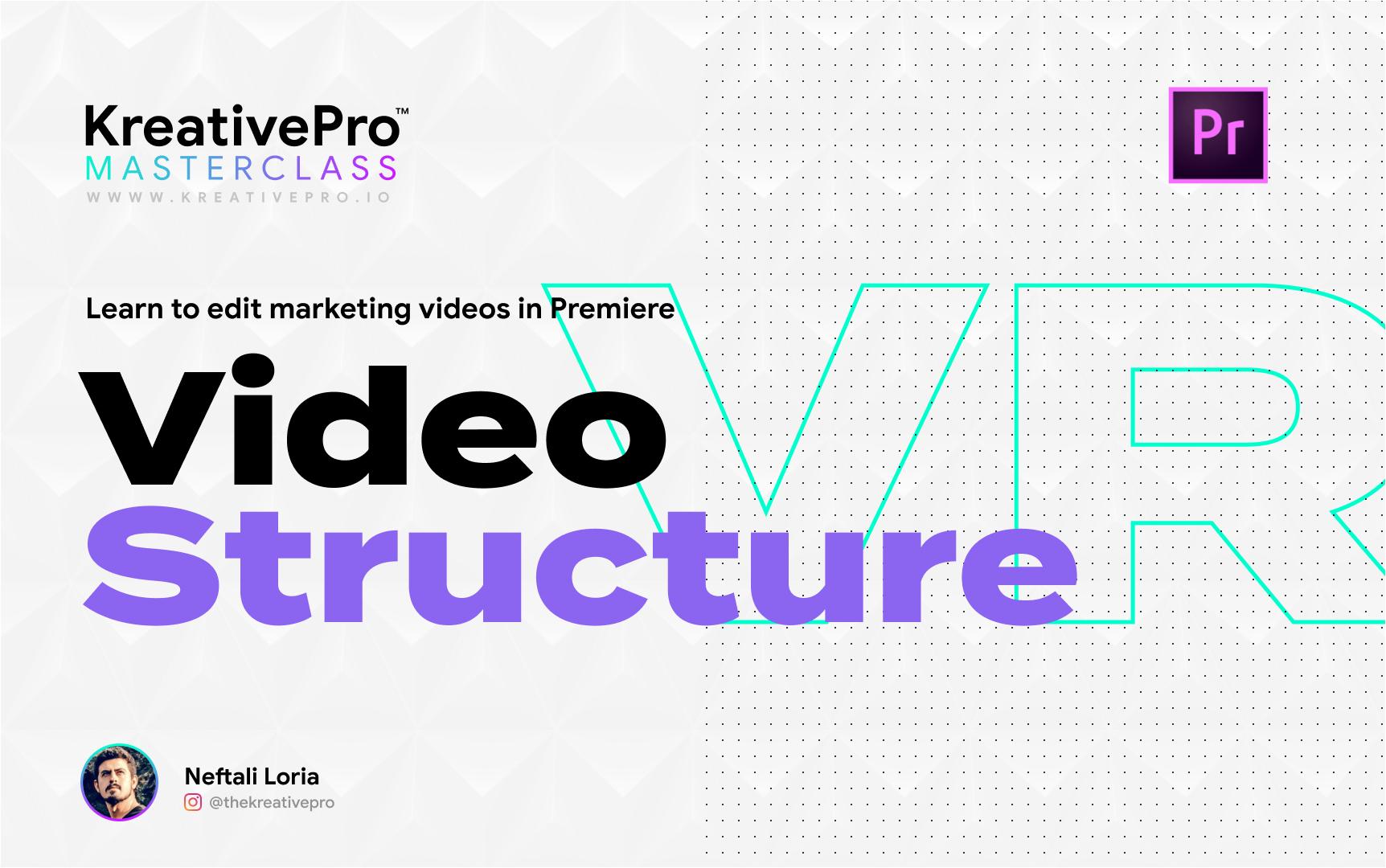 Adobe Premiere 2.1 - Video Structure