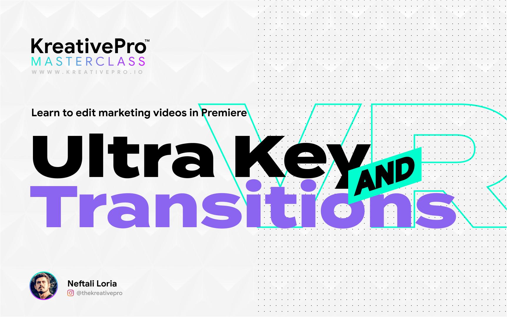 Adobe Premiere 3.5 - Ultra Key & Transitions