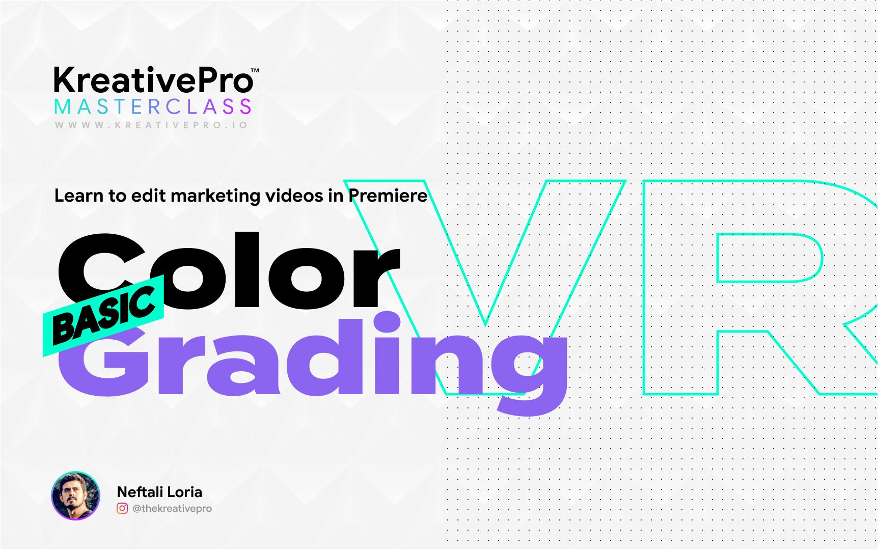 Adobe Premiere 3.7 - Basic Color Grading