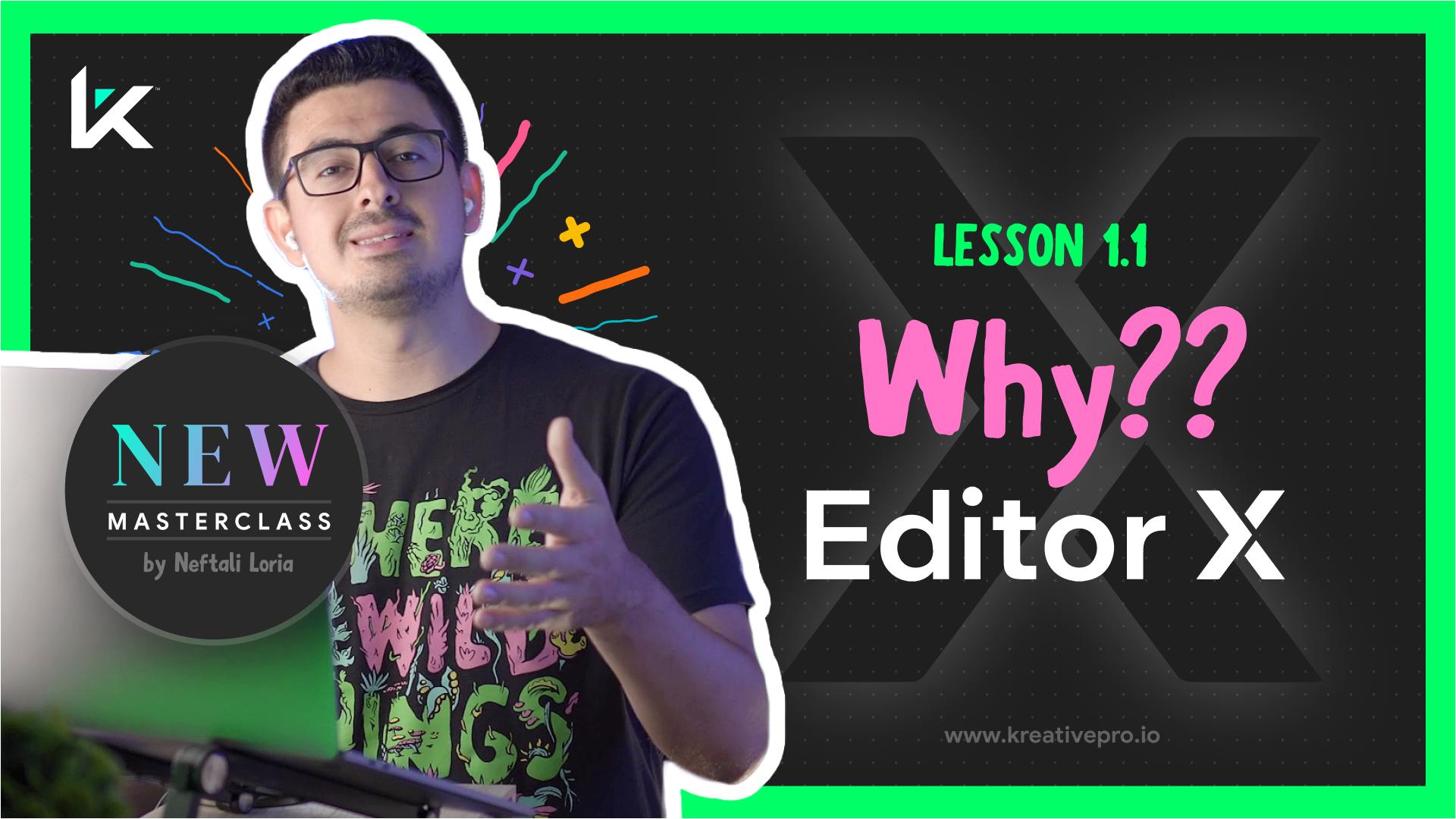 Editor X 1.1 - Why Editor X?