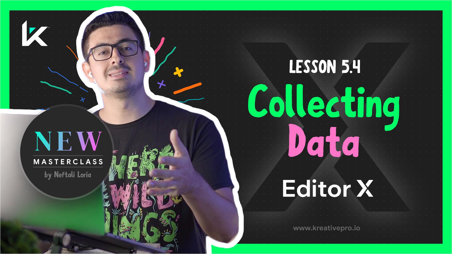 Editor X 5.4 - Collecting Data