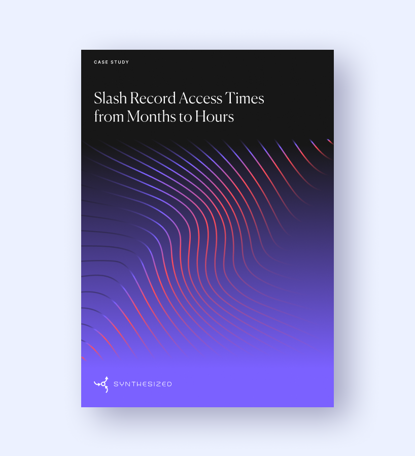 Slash Record Access Times from Months to Hours