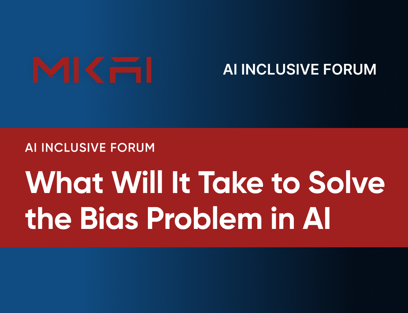 Autonomous Intelligence: What Will It Take to Solve the Bias Problem in Artificial Intelligence (AI)?