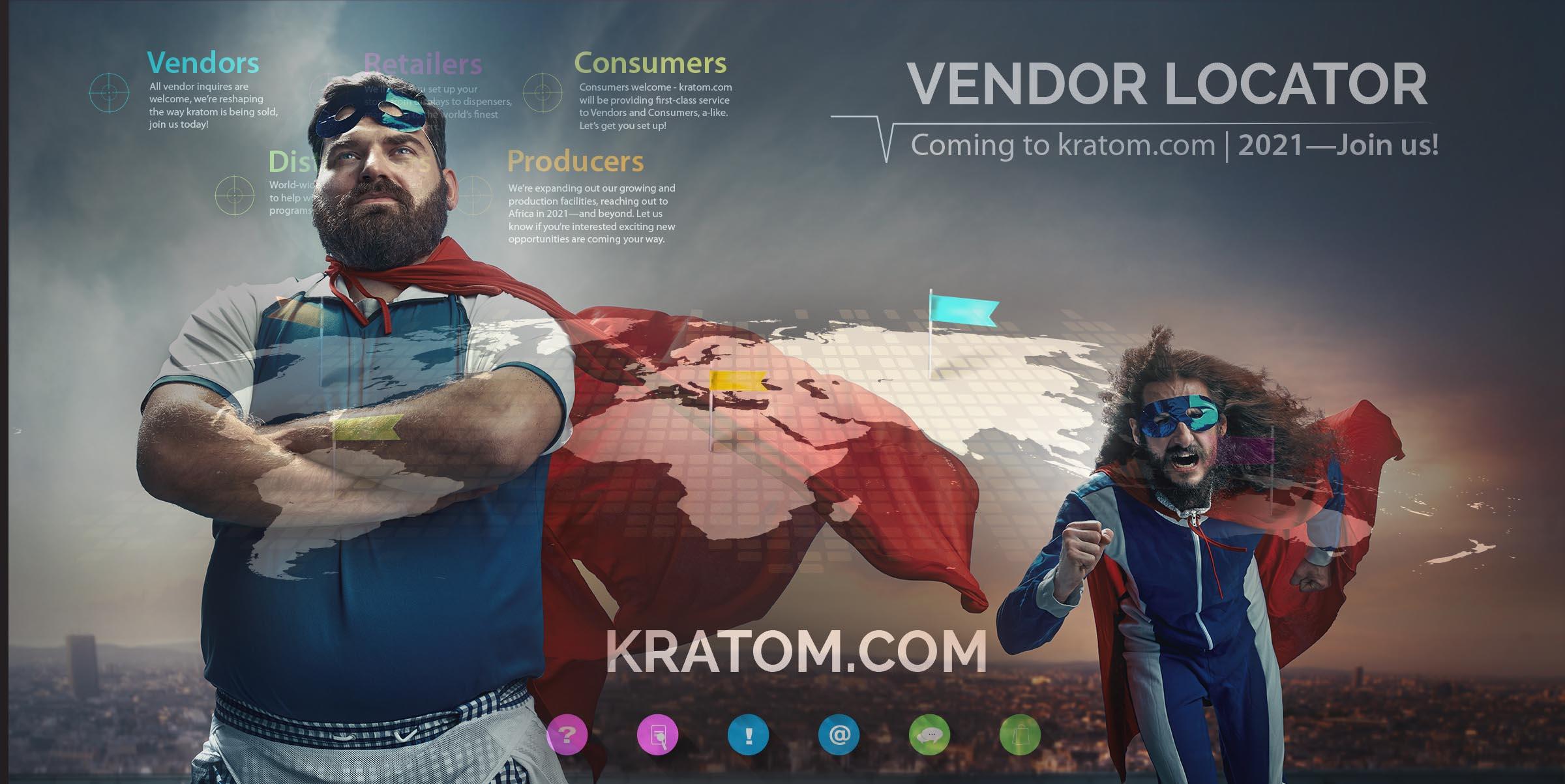 Coming soon! Kratom Vendor Locator - find a local kratom vendor in your area!
