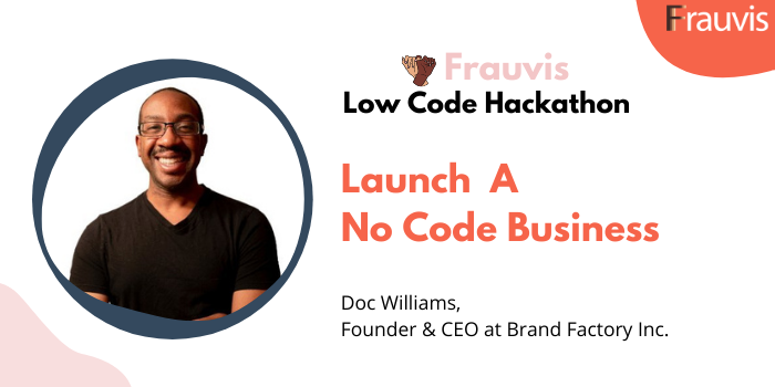 Launch A No Code Business with Doc Williams